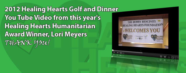 2012 Healing Hearts Golf and Dinner video!