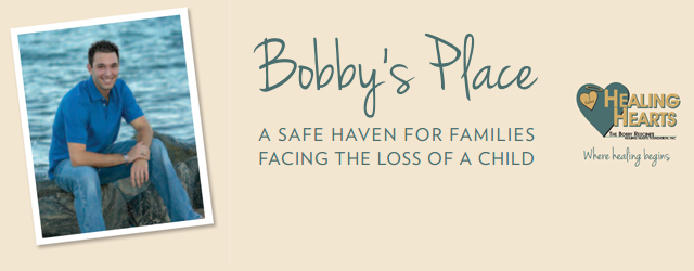 Bobby's Place – A Safe Haven For Families Facing The Loss Of A Child