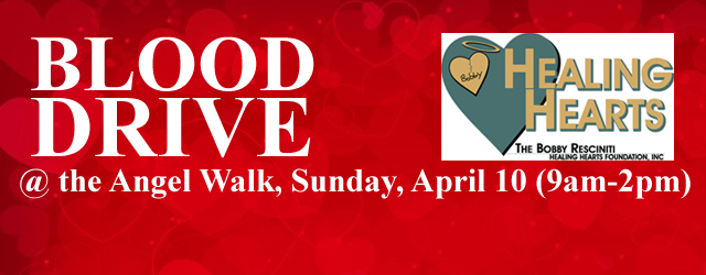 The Bobby Resciniti Healing Hearts Foundation invites you to participate in the blood drive taking place during the 2016 Angel Walk this Sunday, April 10th between 9am and 2pm. […]