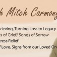 A day with Mitch Carmody – a workshop filled with faith – hope and healing! Please join us for a workshop designed to help people cope, deal and better understand […]